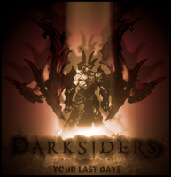YourLastDays-DarkSiders by Thamyris71