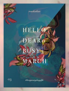 / Bye busy March / by rosekaihan