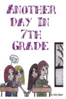 Another Day In 7TH Grade by lonely-in-winter