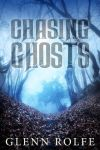 Chasing Ghosts by scottcarpenter