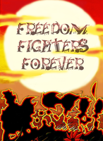 Freedom Fighters Forever by jayfoxfire
