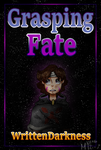 Grasping Fate Cover [Book 2 of Falling to Rise] by CATtheDrawer