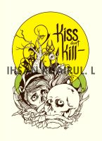 kiss dont kill by ihsanpunkrock