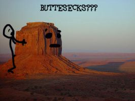 ButteSecks??? by musicianamedave