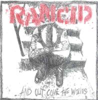 Rancid And Out COme the Wolves by abuse27me