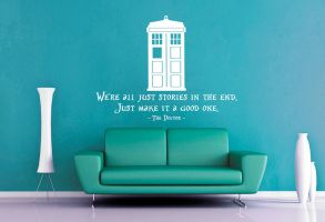 Dr Who - We're All Just Stories Wall Decal by GeekeryMade