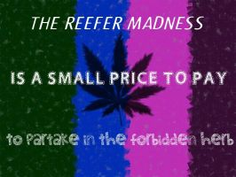 Reefer Madness by kompatibility-king