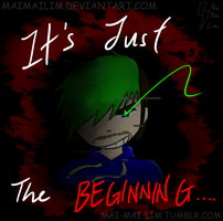 It's Just the Beginning by MaiMaiLim