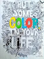Put Some Color In Your Life by Santanacruz