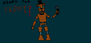 Five Nights at Freddy's: Freddy by TheUltimateSpiderFan