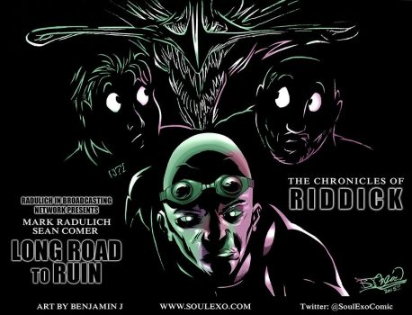 Long Road to Ruin - The Chronicles of Riddick by EpicBenjaminJ
