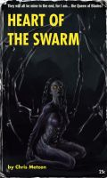 Heart of the Swarm by zacharyknoles