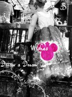 Wishes, Dream a Dream by SimbaHearted