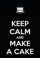 Keep calm and make a cake by lolapuka