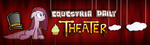 Equestria Daly Theater Banner by MrCbleck