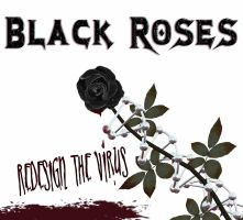 Black Roses:Redesign the Virus by echomedia