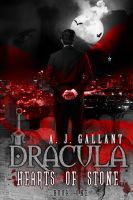 Dracula: Hearts of Stone by stacemyster