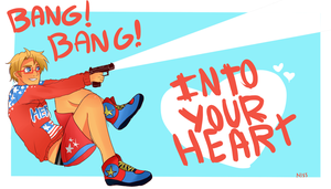Bang Bang! Into your heart! by MissPolycysticOvary