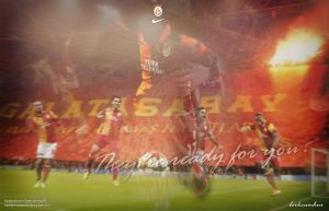 Galatasaray - They're ready for you? by suicidemassacre16