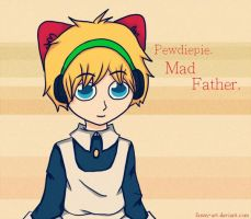 Pewdiepie Mad Father by fanny-art