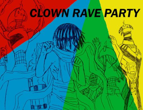 CLOWN RAVE PARTY by Z-Raid