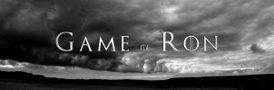 Game Of Ron by roon1305