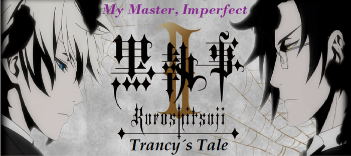 Black Butler II: Trancy's Tale - Episode 10 by SavageScribe