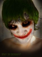 Why So Serious Too? by FatesDarkHand