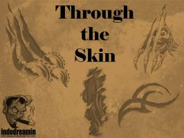 Through the Skin by indodreamin