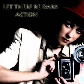 Let there be dark action by AlinaLavigne