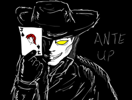 Ante up by glue123