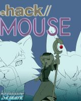 .hack//MOUSE by Anonymouse-Skylark