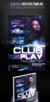 Club Play Party Flyer Template by ImperialFlyers
