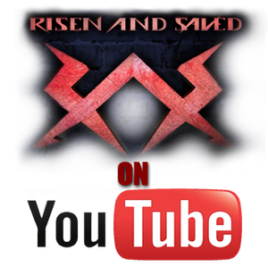 Risen And Saved on YouTube! by Shawneigh
