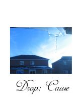 Drop: Cause by mossytreehead