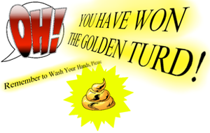 OH golden turd award! by Scintillant-H