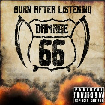 Burn After Listening - Damage 66 by Scott-Nothing