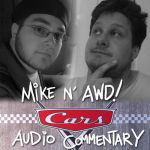 Cars Commentary with Mike n' AWD! by AndrewDickman