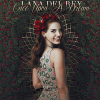 Once Upon A Dream - Lana Del Rey by AgynesGraphics