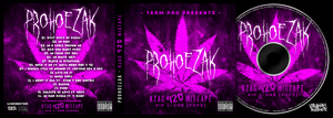 ProHoeZak - KZAG 420 Mixtape by GrahamPhisherDotCom