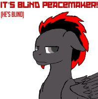 It's Blind Peacemaker! by gork105