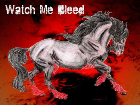 THS Watch Me Bleed by Genoveva612