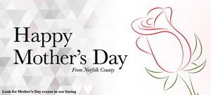 Norfolk County Website 2014 Mothers Day Banner by StephenMalcolm