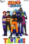 NarutoXTeen Titans comic Cover: by 780000