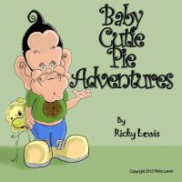 Baby Cutie Pie Adventures by rickyscomics