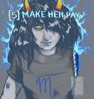 [S] Vriska: Make Her Pay by Avrely