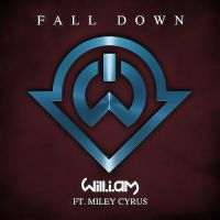 Fall Down Will.i.am ft. Miley Cyrus by SaviourHaunted