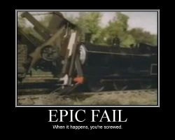 Motivational Poster: Epic Fail by iamsosmrt63