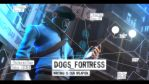 Dogs Fortress by ArnoSFM