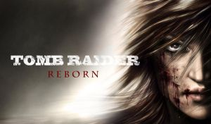 Tomb Raider Reborn by AnetaChalimoniuk
